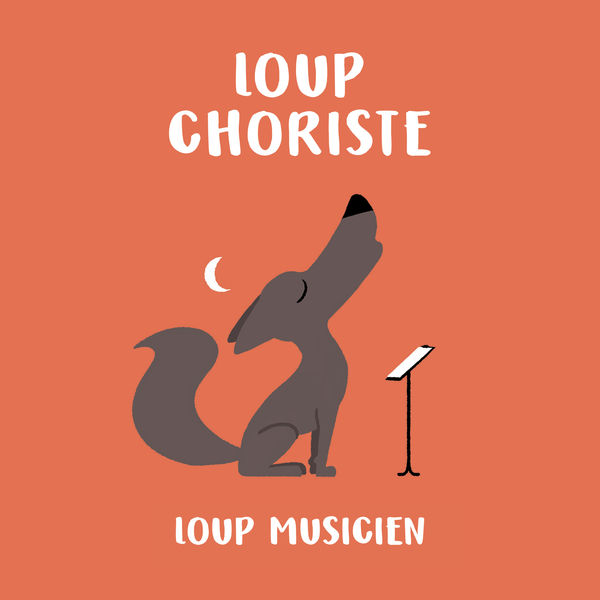 Various Artists - Loup choriste - Collection Loup Musicien