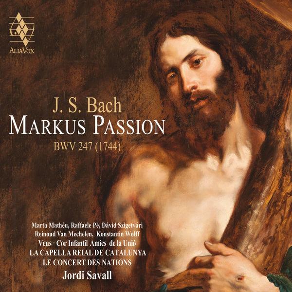 Jordi Savall - Bach: Markus Passion, BWV 247
