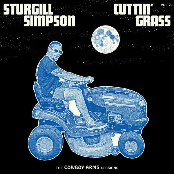 Sturgill Simpson|Cuttin' Grass - Vol. 2 (Cowboy Arms Sessions)