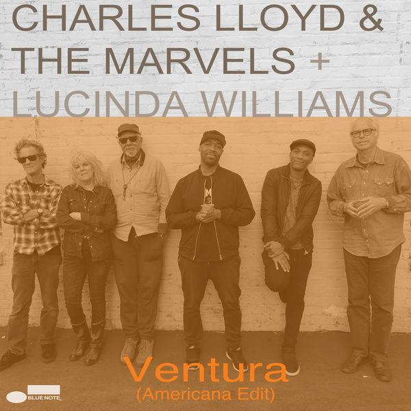 Charles Lloyd & The Marvels - Ventura
