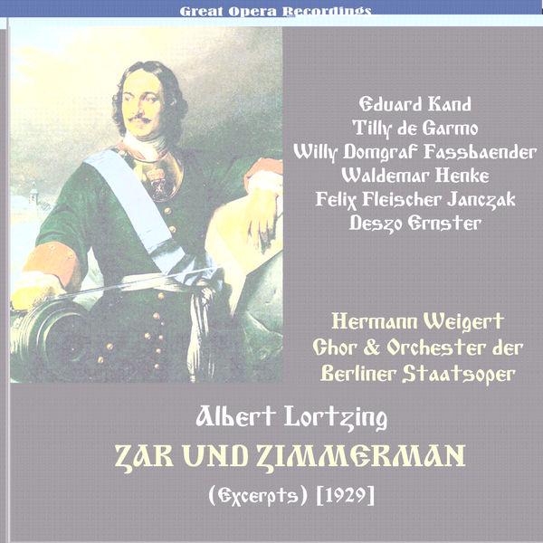 Eduard Kandl - Lortzing: Zar und Zimmermann (Tsar and Carpenter) (Excerpts) [1929]