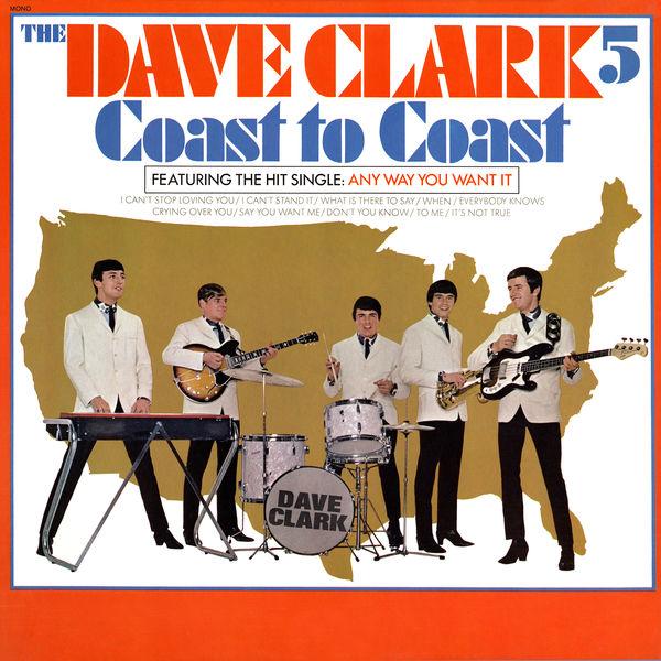 The Dave Clark Five - Coast to Coast (2019 - Remaster)