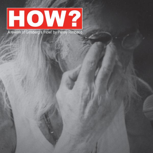 Penny Rimbaud - How? Pt. 2