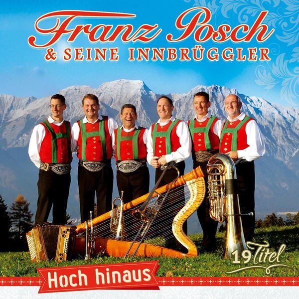 Franz Posch & Seine Innbrüggler - Hoch hinaus