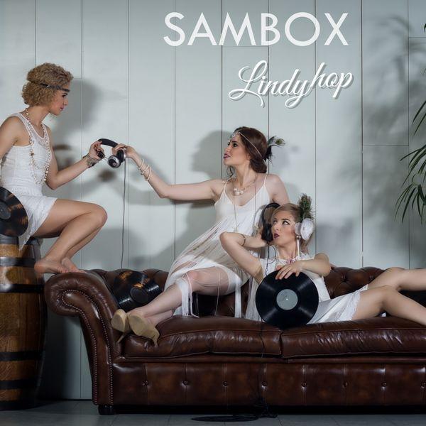 Sambox - Lindy Hop