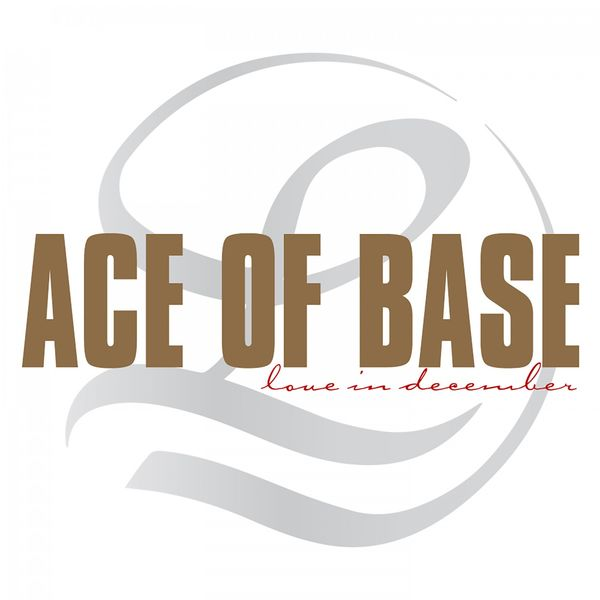 Ace Of Base - Love in December