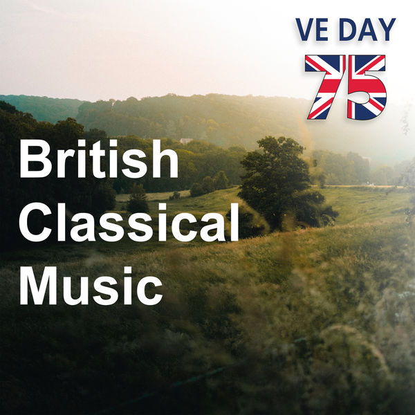 Ralph Vaughan Williams - British Classical Music: VE Day 75