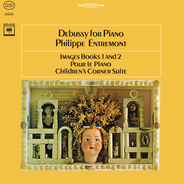 Philippe Entremont - Debussy: Images Book 1 and 2 & Pour le Piano & Children's Corner Suite (Remastered)