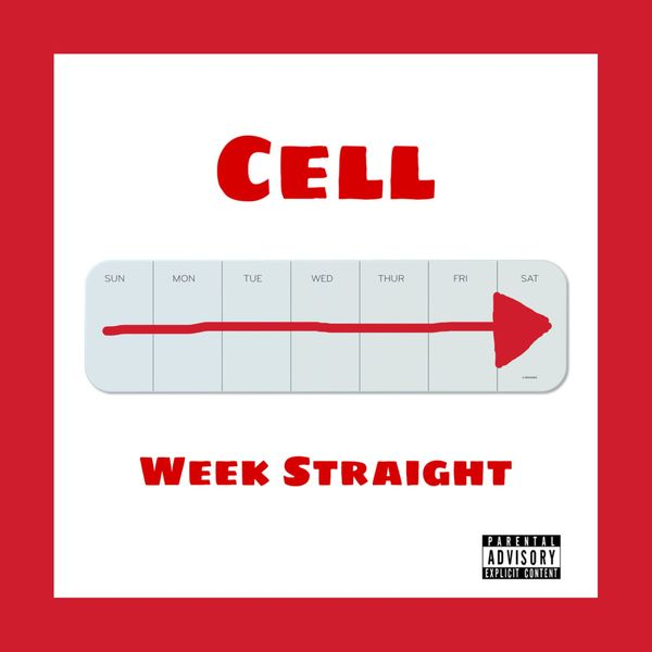 Cell - Week Straight