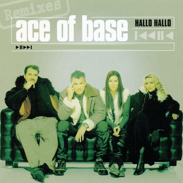 Ace Of Base - Hallo Hallo (The Remixes)