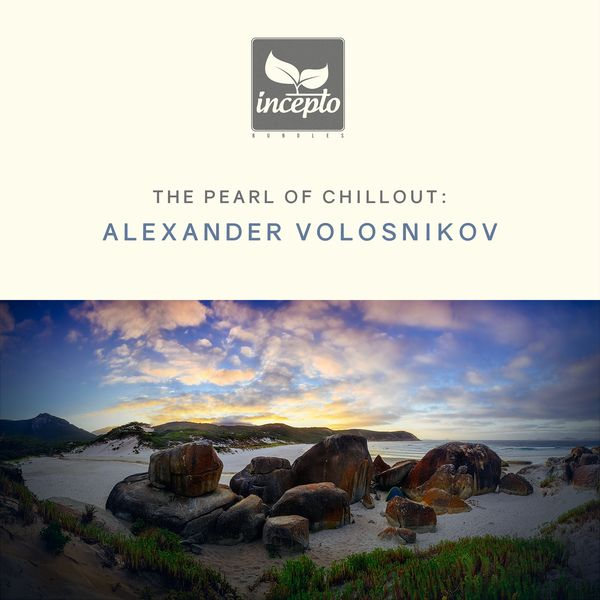 Alexander Volosnikov - The Pearl of Chillout, Vol. 1