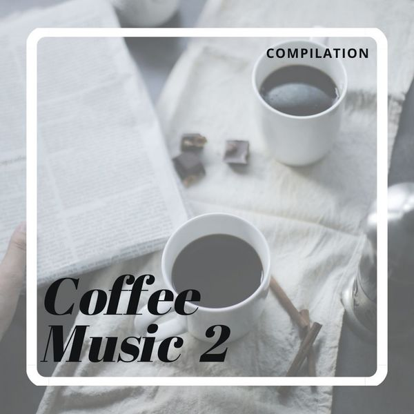 Various Artists - Coffee Music 2