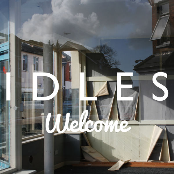 Idles - Welcome