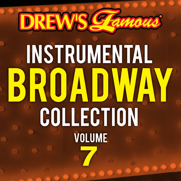 The Hit Crew - Drew's Famous Instrumental Broadway Collection