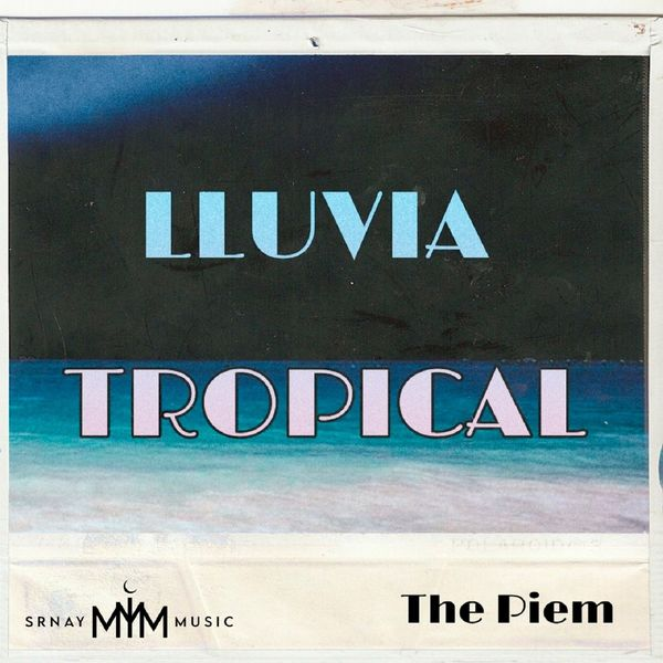 The Piem - Lluvia Tropical