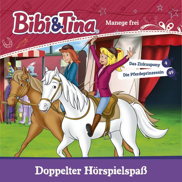 Bibi und Tina - Manege frei (Das Zirkuspony / Die Pferdeprinzessin)