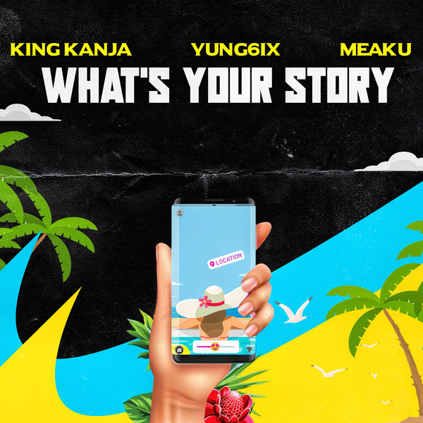 King Kanja - What's Your Story