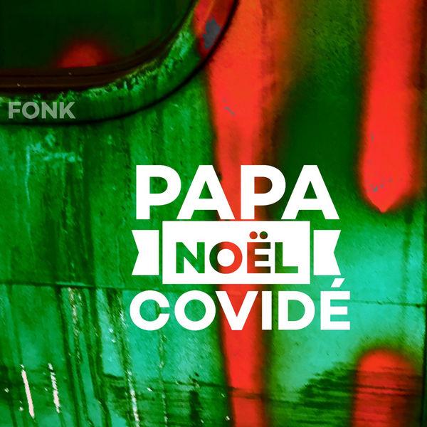 Fonk - Papa noël covidé