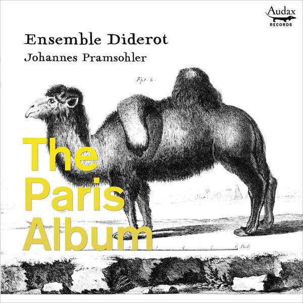 Ensemble Diderot - The Paris Album : The trio sonata in France before 1700