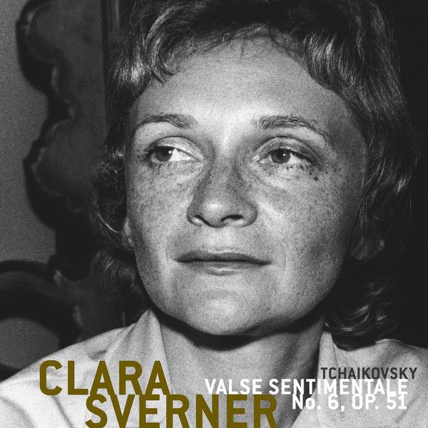 Clara Sverner - Valse Sentimentale No. 6, Op. 51