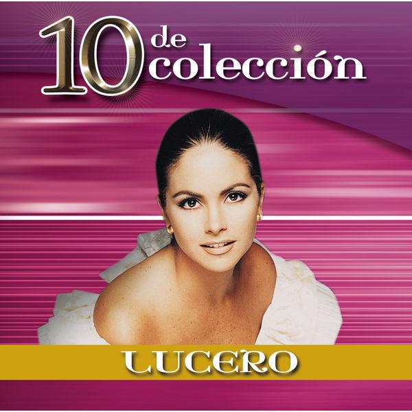 Lucero - 10 De Colección