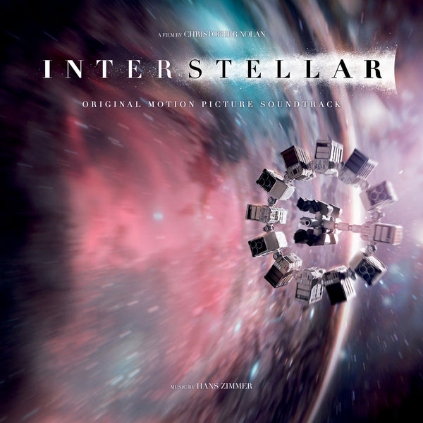 Hans Zimmer - Interstellar (Original Motion Picture Soundtrack) [Deluxe Version]