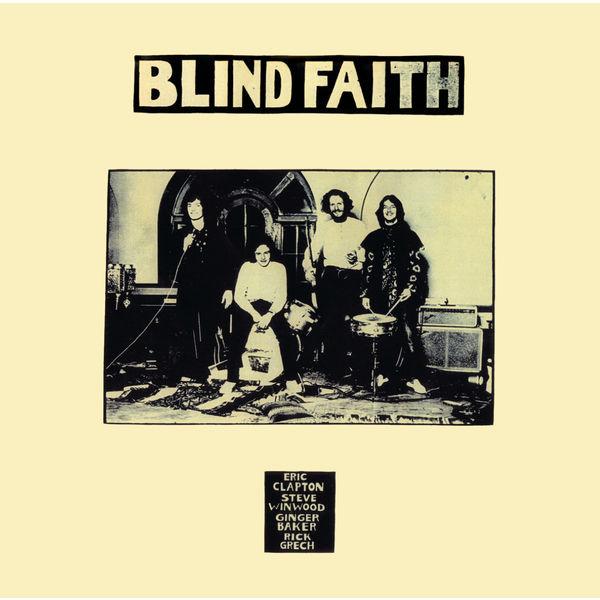 Blind Faith Blind Faith