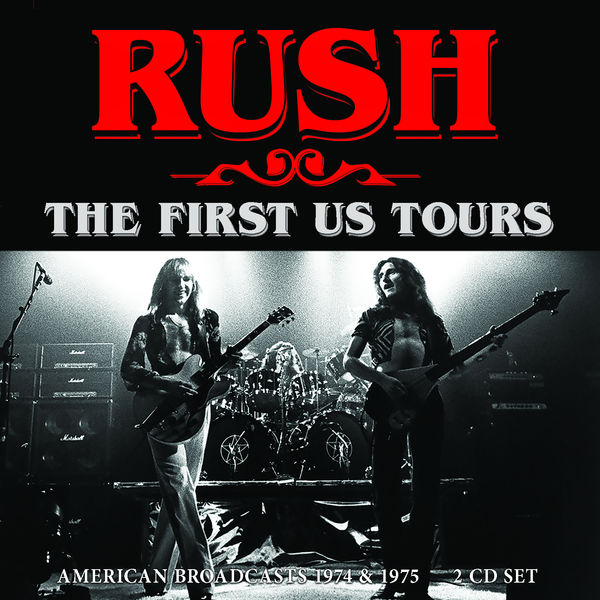 Rush|The First Us Tours