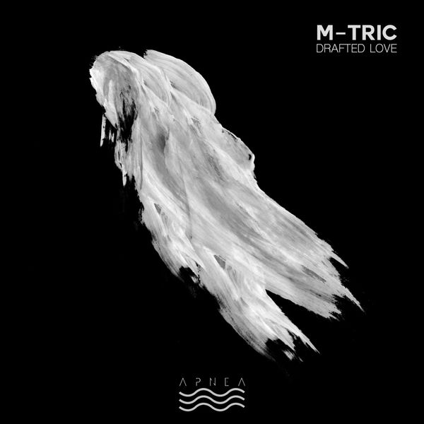 M-Tric - Drafted Love