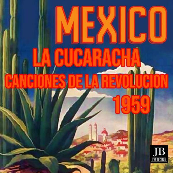 Cuco Sánchez - La Cucaracha Canciones de la Revolucion Mexicana 1959 (feat. Dueto América) [Mexico]
