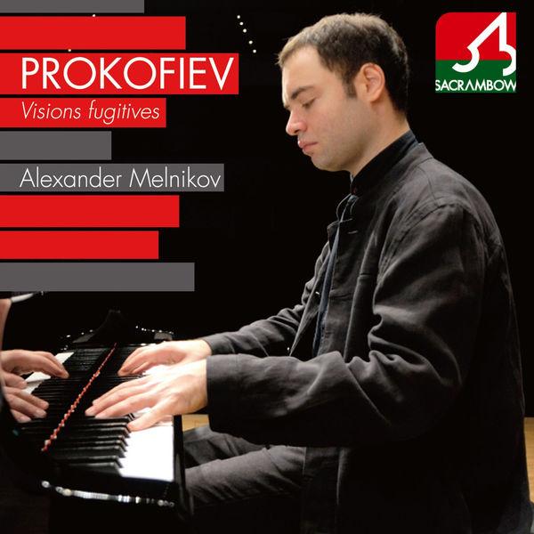 Alexander Melnikov - Prokofiev: Visions Fugitives