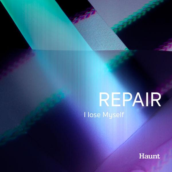 Repair - I Lose Myself