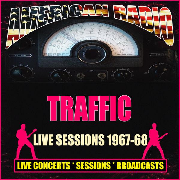 Traffic - Live Sessions 1967-68