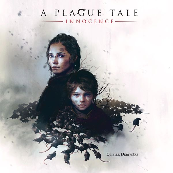 Olivier Derivière - A Plague Tale: Innocence (Original Soundtrack)