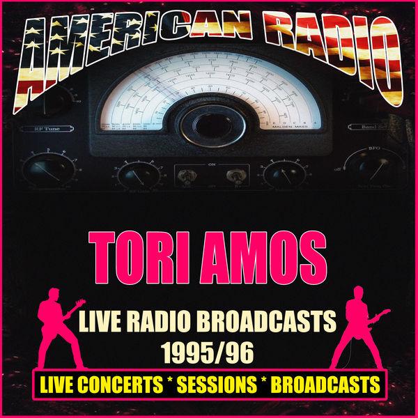 Tori Amos - Live Radio Broadcasts 1995/96
