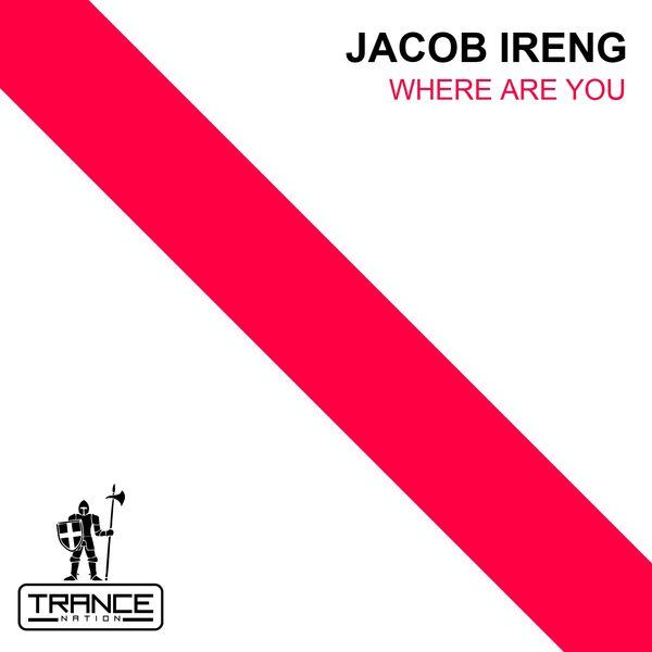 Jacob Ireng - Where Are You