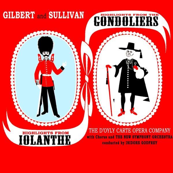 The New Symphony Orchestra - Highlights From The Gondoliers & Iolanthe, Pt. 1