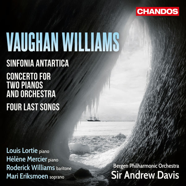 Sir Andrew Davis|Vaughan Williams: Sinfonia Antartica, Two Piano Concertos & Four Last Songs