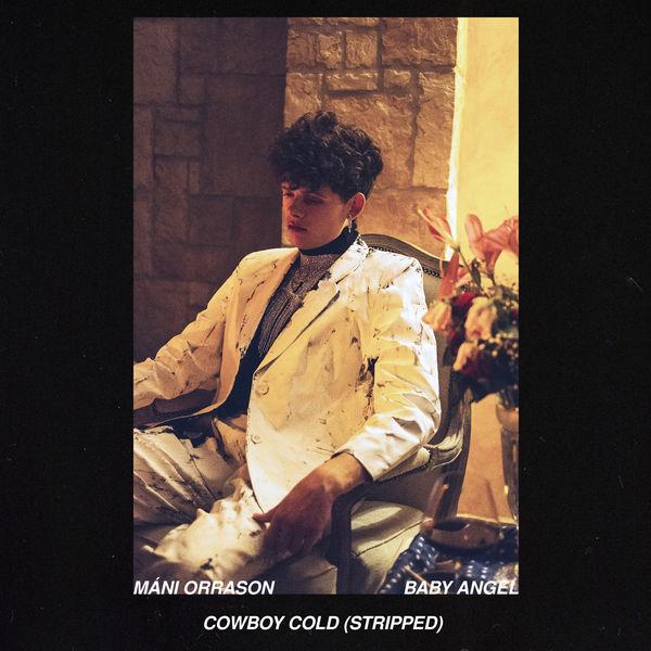 Mani Orrason - Cowboy Cold (Stripped)