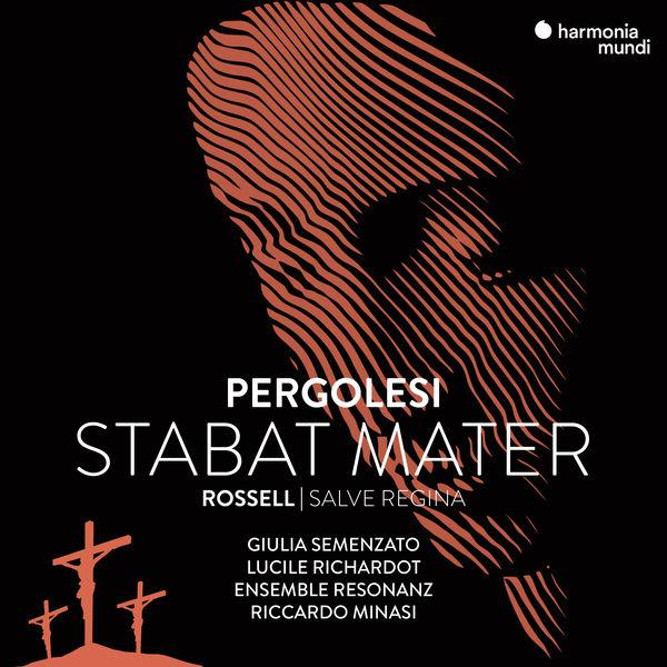 Riccardo Minasi - Pergolesi : Stabat Mater - Rossell : Salve Regina