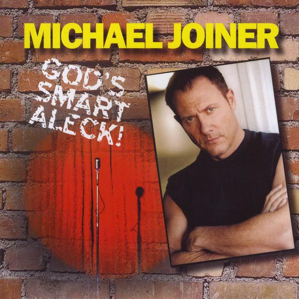 "Michael Joiner - Comedian Michael Joiner ""God's Smart Aleck!"""