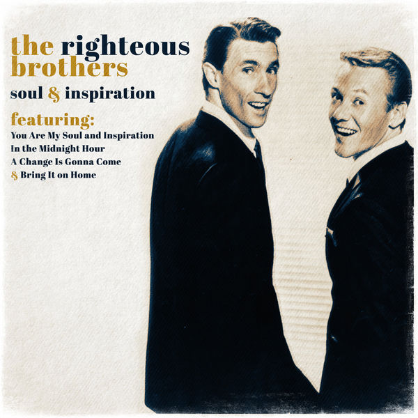 The Righteous Brothers Soul and Inspiration