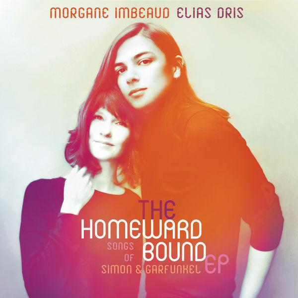 Morgane Imbeaud - The Homeward Bound: Songs Of Simon & Garfunkel EP