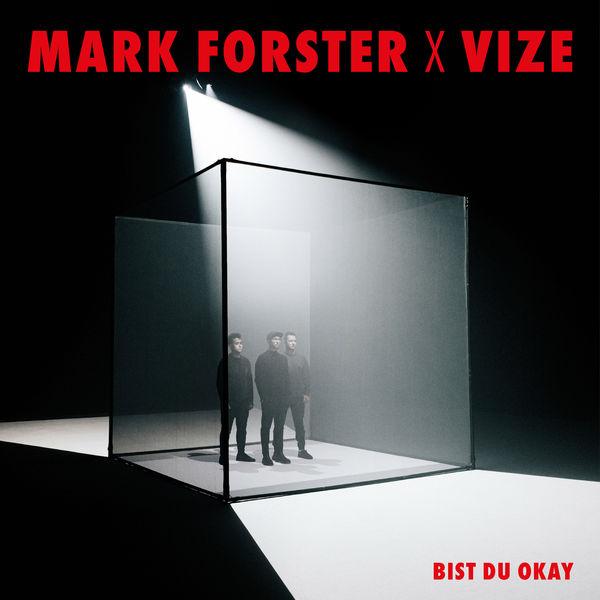 Mark Forster - Bist du Okay