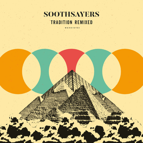 Soothsayers - Tradition Remixed
