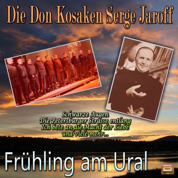 Don Kosaken Chor Serge Jaroff - Frühling am Ural