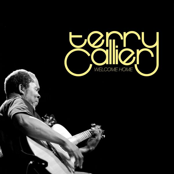 Terry Callier - Welcome Home (Deluxe Edition)