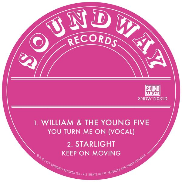 William & The Young Five, Starlight - You Turn Me On / Keep On Moving