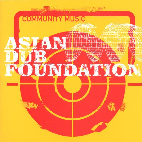 Asian Dub Foundation - Community Music