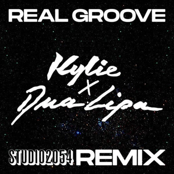 Kylie Minogue - Real Groove (Studio 2054 Remix)